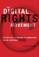 The Digital Rights Movement (Information Society Series)