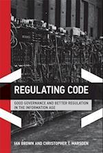 Regulating Code (Information Revolution and Global Politics)