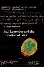 Paul Lauterbur and the Invention of MRI (Paul Lauterbur and the Invention of MRI)