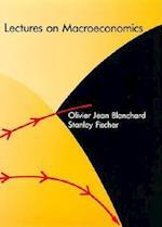 Lectures on Macroeconomics af Stanley Fischer, Olivier Jean Blanchard, Olivier Blanchard