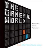 The Gameful World (The Gameful World)