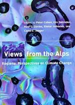 Views from the Alps (Politics Science the Environment Hardcover)