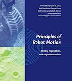 Principles of Robot Motion (Intelligent Robotics & Autonomous Agents Series)