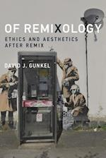 Of Remixology af David J. Gunkel