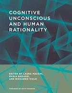 Cognitive Unconscious and Human Rationality