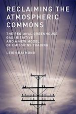Reclaiming the Atmospheric Commons (American and Comparative Environmental Policy)