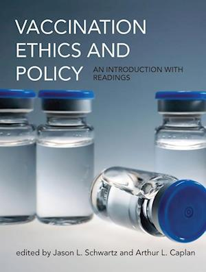 Bog, hardback Vaccination Ethics and Policy af Jason L. Schwartz