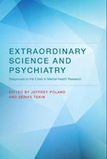 Extraordinary Science and Psychiatry (Philosophical Psychopathology)