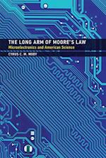 The Long Arm of Moore's Law (Inside Technology Hardcover)