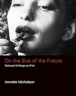 On the Eve of the Future (October Books)