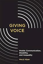 Giving Voice (John D and Catherine T MacArthur Foundation Series on Digi)