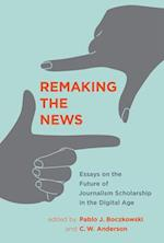 Remaking the News (Inside Technology)