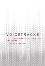 Voicetracks (Leonardo Book Series)