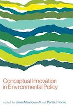 Conceptual Innovation in Environmental Policy (American and Comparative Environmental Policy Hardcover)