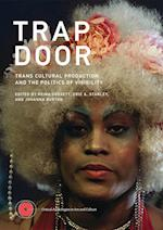Trap Door (Critical Anthologies in Art and Culture)