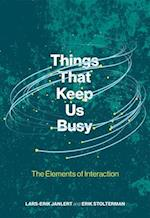 Things That Keep Us Busy