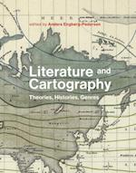 Literature and Cartography (Literature and Cartography)