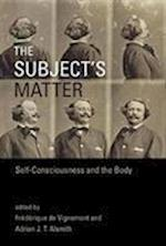 The Subject's Matter (Representation and Mind Series)
