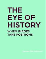The Eye of History (RIC BOOKS Ryerson Image Centre Books)