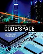 Code/space af Rob Kitchin, Martin Dodge, Matthew Fuller