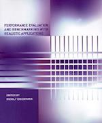 Performance Evaluation and Benchmarking with Realistic Applications (Performance Evaluation and Benchmarking with Realistic Applications)