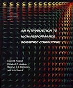 Introduction to High-Performance Scientific Computing (Scientific and Engineering Computation)