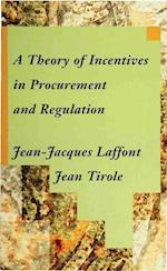 A Theory of Incentives in Procurement and Regulation af Jean Tirole, Jean Jacques Laffont
