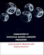 Foundations of Statistical Natural Language Processing (Foundations of Statistical Natural Language Processing)