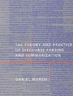 The Theory and Practice of Discourse Parsing and Summarization (Bradford Books)