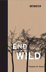 The End of the Wild (Boston Review Books)