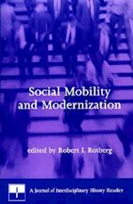 Social Mobility and Modernization (Journal of Interdisciplinary History Hardcover)