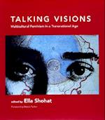 Talking Visions (Documentary Sources in Contemporary Art, nr. 5)