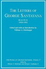 The Letters of George Santayana, Book Four, 1928--1932 (George Santayana: Definitive Works)