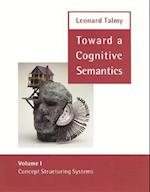 Toward a Cognitive Semantics (Language, Speech and Communication)