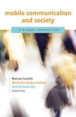 Mobile Communication and Society af Araba Sey, Jack Linchuan Qiu, Manuel Castells