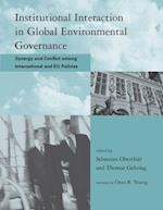 Institutional Interaction in Global Environmental Governance