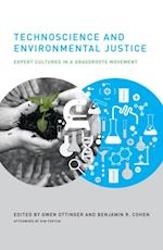 Technoscience and Environmental Justice (Urban and Industrial Environments)