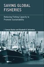 Saving Global Fisheries af Elizabeth R. Desombre