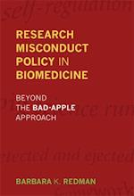 Research Misconduct Policy in Biomedicine (Basic Bioethics)
