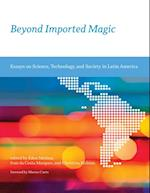 Beyond Imported Magic (Inside Technology)