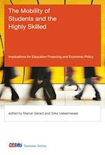 Mobility of Students and the Highly Skilled (CESifo Seminar Series)