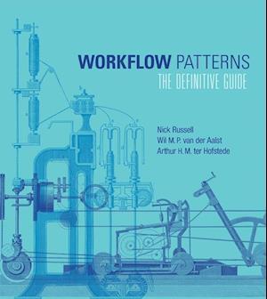 Workflow Patterns af Arthur Ter Hofstede, Nick Russell, Aalst Wil van der