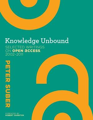 Knowledge Unbound af Peter Suber, Robert Darnton