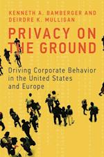 Privacy on the Ground (Information Policy)