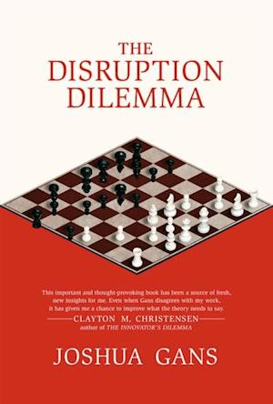 Disruption Dilemma af Joshua Gans