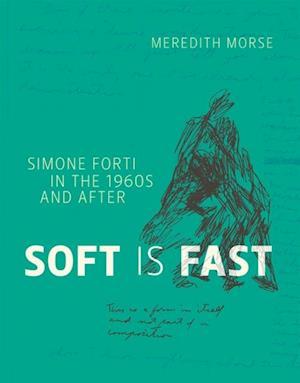 Soft is Fast af Meredith Morse