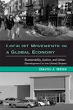 Localist Movements in a Global Economy af David J. Hess