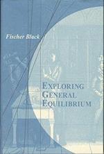 Exploring General Equilibrium (Exploring General Equilibrium)