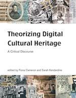 Theorizing Digital Cultural Heritage