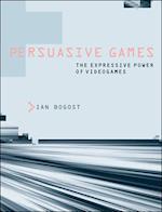 Persuasive Games af Ian Bogost